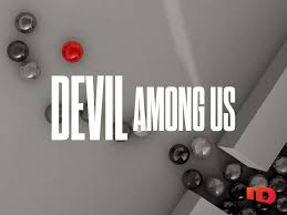 Devil Among Us – Discovery ID and Sky